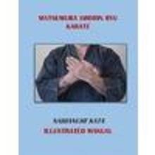 Matsumura Shorin Ryu Karate Naihanchi Kata Illustrated Manual