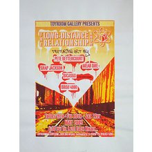 """Toyroom """"Long Distance Relationship"""" Show Poster"""